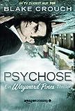 Psychose (Ein Wayward-Pines-Thriller) (German Edition)