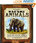 The Field Guide to Safari Animals: Ex...