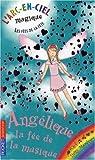 echange, troc Daisy Meadows - L'arc-en-ciel magique - Les fées de la fête, Tome 2 : Angélique, la fée de la musique