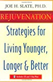 img - for Rejuvenation: Strategies for Living Younger, Longer & Better book / textbook / text book