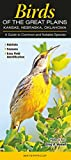 img - for Birds of the Great Plains, Kansas, Nebraska and Oklahoma: A Guide to Common and Notable Species (Guide to Common & Notable Species) book / textbook / text book