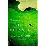 Tales from Q School: Inside Golf's Fifth Major ~ John Feinstein