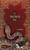 img - for The Sweetwater Trail (The Brides of Ardent) book / textbook / text book