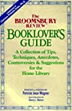 img - for The Bloomsbury Review Booklovers Guide: A Collection of Tips, Techniques, Anecdotes ................ by Patricia Jean Wagner (1996-11-03) book / textbook / text book