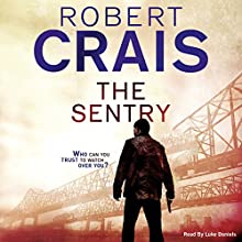 The Sentry (       UNABRIDGED) by Robert Crais Narrated by Luke Daniels