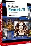 Photoshop Elements 10 - für digitale Fotografie (DPI Grafik)