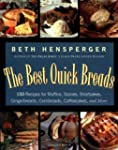 The Best Quick Breads: 150 Recipes fo...