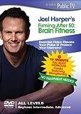 Joel Harpers Firming After 50: Brain Fitness