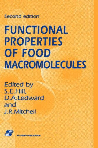 Functional Properties Of Food Macromolecules (Chapman & Hall Food Science Book)