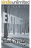 Black Friday (Extinct Book 3)