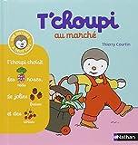 T'choupi Au Marche