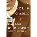 The Angel's Game (Random House Large Print)by Carlos Ruiz Zafon