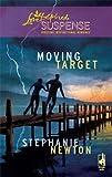 Moving Target (Love Inspired Suspense)