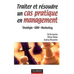 Traiter et résoudre un cas pratique en management : Stratégie, GRH, Marketing  - Page 2 51-xx2WfpjL._SL500_AA240_