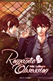 Romantic obsession T03