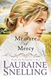 A Measure of Mercy (Home to Blessing (Hardcover))