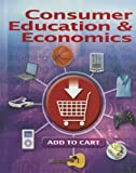 img - for Consumer Education & Economics, Student Edition book / textbook / text book