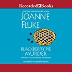 Blackberry Pie Murder (       UNABRIDGED) by Joanne Fluke Narrated by Suzanne Toren