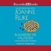 Blackberry Pie Murder (       UNABRIDGED) by Joanne Fluke Narrated by Suzanne Toren