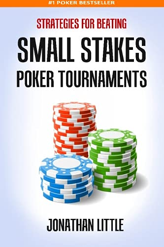 Strategies for Beating Small Stakes Poker Tournaments (Poker Games Book compare prices)