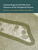 img - for Immunological and Infectious Diseases of the Peripheral Nerves book / textbook / text book