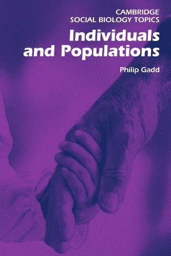 Individuals And Populations (Cambridge Social Biology Topics)