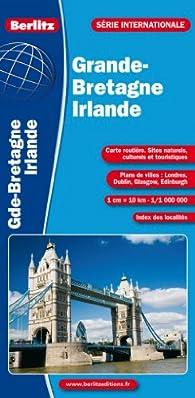 Grande-Bretagne Irlande - Carte routière et touristique - Echelle : 1/800 000 par  Berlitz
