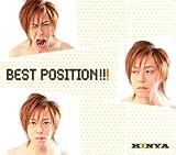 BEST POSITION!!! : キンヤ :