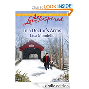 In a Doctor's Arms (Love Inspired) Lisa Mondello