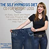 The Self Hypnosis Diet CD for Weight Loss: A loss program fast and easy fat fast with just tips using natural and safe!