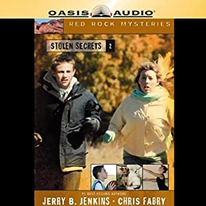 Stolen Secrets: Red Rock Mysteries, Book 2 | [Jerry B. Jenkins, Chris Fabry]