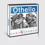 Shakespeare's Othello AudioLearn Follow-Along Manual: AudioLearn Literature Classics |  AudioLearn Editors