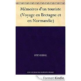 M�moires d'un touriste (Voyage en Bretagne et en Normandie)