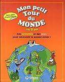 echange, troc Anne-Sophie Cayrey - Mon petit tour du monde : Dès 8 ans