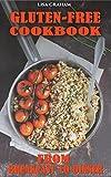 Gluten-Free Diet Cookbook From Breakfast to Dinner