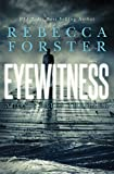 Eyewitness: A Josie Bates Thriller (The Witness Series Book 5) (English Edition)