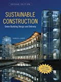 Sustainable Construction: Green Building Design and Delivery, Second Edition - 0470114215