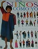 Ninos Como Yo (Ninos Como Yo, No 1) (Spanish Edition)
