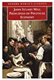 Principles of Political Economy: and Chapters on Socialism (Oxford World's Classics) (0192836722) by John Stuart Mill