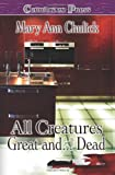 All Creatures Great and Dead