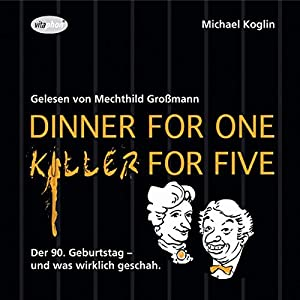 Dinner for One - Killer for Five Hörbuch