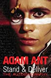 img - for Stand and Deliver: The Autobiography by Ant, Adam (2006) Hardcover book / textbook / text book