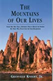 img - for The Mountains of Our Lives book / textbook / text book