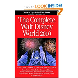 The Complete Walt Disney World 2010
