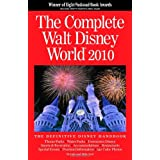 The Complete Walt Disney World 2010 ~ Julie Neal