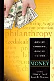 Jewish Choices, Jewish Voices: Money