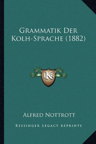 Grammatik Der Kolh-Sprache (1882)