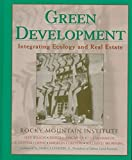 img - for Green Development: Integrating Ecology and Real Estate by Rocky Mountain Institute (1998-01-23) book / textbook / text book