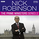 Nick Robinson Nick Robinson's Prime Ministers: Complete Series 2 (BBC Audio)