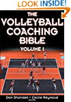 The Volleyball Coaching Bible (The Co...